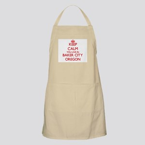 Keep calm you live in Baker City Oregon Apron