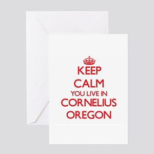 Keep calm you live in Cornelius Ore Greeting Cards