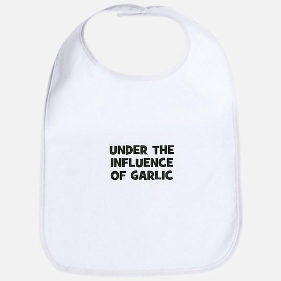 under the influence of garlic Bib