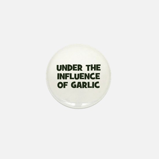 under the influence of garlic Mini Button