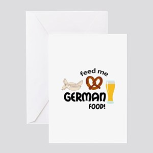 FEED ME GERMAN FOOD Greeting Cards