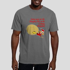 Santa was Naughty Mens Comfort Colors Shirt