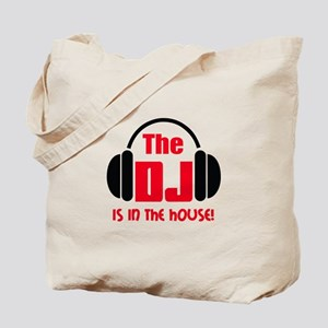 DJ IS IN THE HOUSE Tote Bag