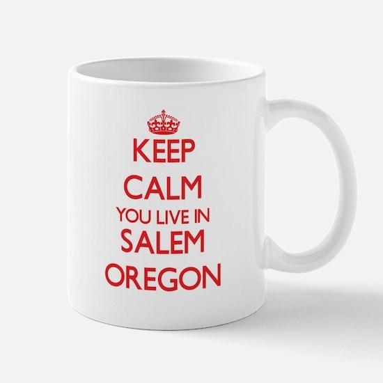 Keep calm you live in Salem Oregon Mugs