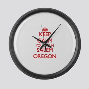Keep calm you live in Salem Orego Large Wall Clock