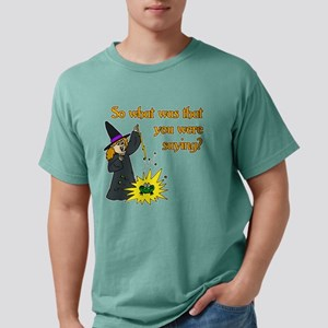 What were you saying? Mens Comfort Colors Shirt