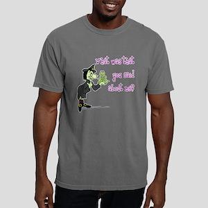 What did you say? Mens Comfort Colors Shirt