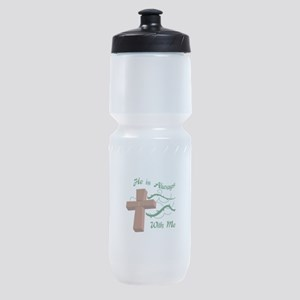HE IS ALWAYS WITH ME Sports Bottle