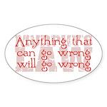 Murphy's Law Oval Sticker