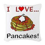 I Love Pancakes Woven Throw Pillow