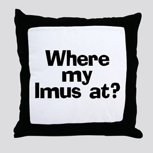Where Imus at? - Throw Pillow