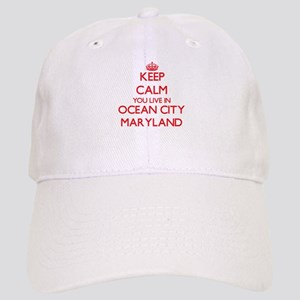 Keep calm you live in Ocean City Maryland Cap