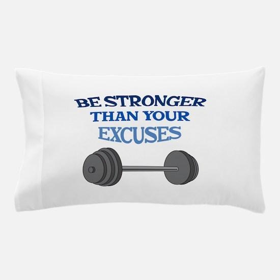 BE STRONGER Pillow Case