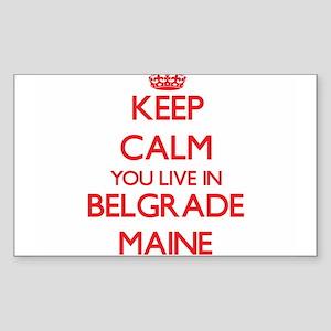 Keep calm you live in Belgrade Maine Sticker