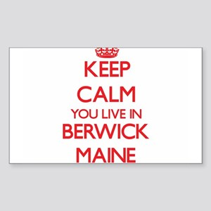 Keep calm you live in Berwick Maine Sticker
