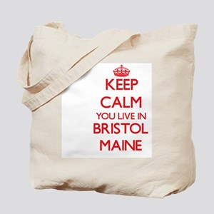 Keep calm you live in Bristol Maine Tote Bag