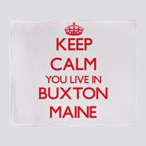Keep calm you live in Buxton Maine Throw Blanket
