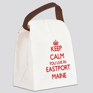 Keep calm you live in Eastport Ma Canvas Lunch Bag