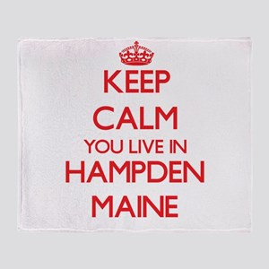 Keep calm you live in Hampden Maine Throw Blanket