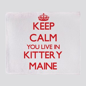 Keep calm you live in Kittery Maine Throw Blanket