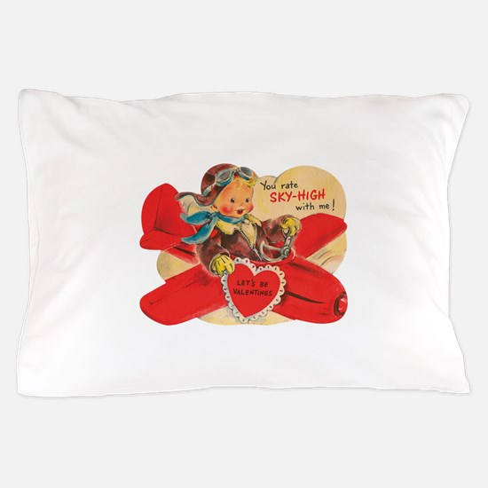 You rate sky-high with me! Pillow Case