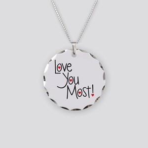 Love You Most! Necklace Circle Charm