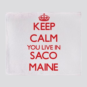 Keep calm you live in Saco Maine Throw Blanket