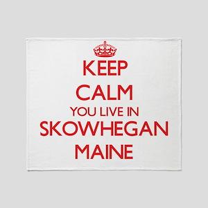 Keep calm you live in Skowhegan Main Throw Blanket