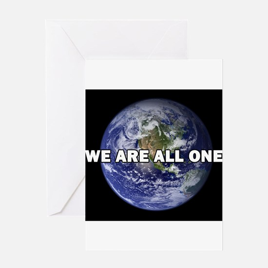 We Are All One 002 Greeting Cards