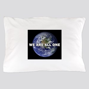 We Are All One 002 Pillow Case