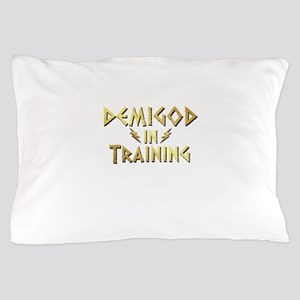 DEMIGOD in TRAINING Pillow Case