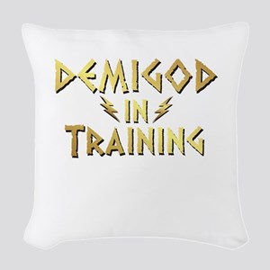 DEMIGOD in TRAINING Woven Throw Pillow