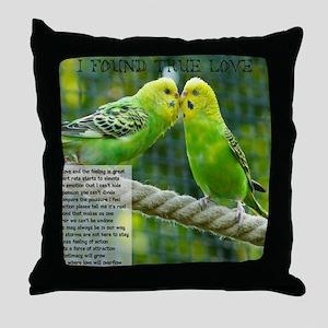 I Found True Love Throw Pillow