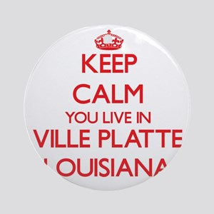 Keep calm you live in Ville Platt Ornament (Round)