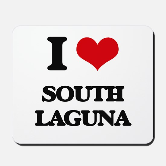 I Love South Laguna Mousepad