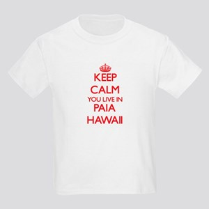 Keep calm you live in Paia Hawaii T-Shirt