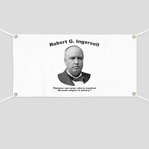 Ingersoll: Slavery Banner
