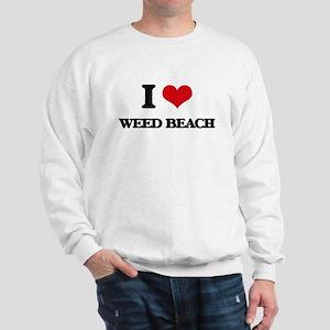 I Love Weed Beach Sweatshirt
