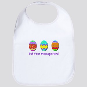 Your Message Easter Eggs Bib