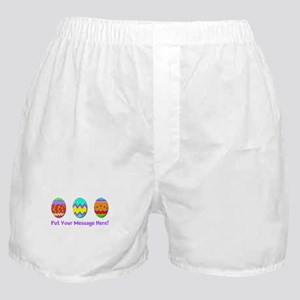 Your Message Easter Eggs Boxer Shorts