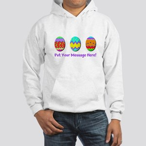Your Message Easter Eggs Hoodie