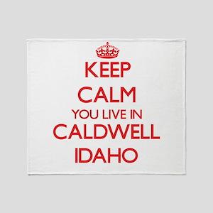 Keep calm you live in Caldwell Idaho Throw Blanket