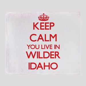 Keep calm you live in Wilder Idaho Throw Blanket