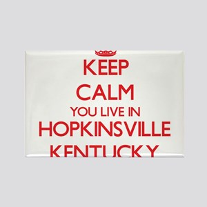 Keep calm you live in Hopkinsville Kentuck Magnets