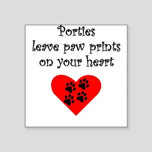 Porties Leave Paw Prints On Your Heart Sticker