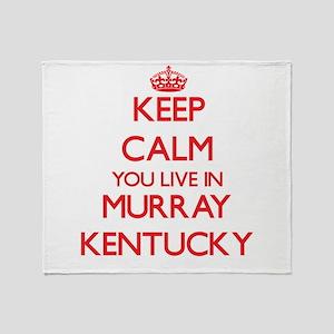 Keep calm you live in Murray Kentuck Throw Blanket