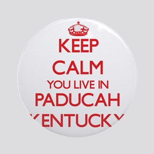 Keep calm you live in Paducah Ken Ornament (Round)