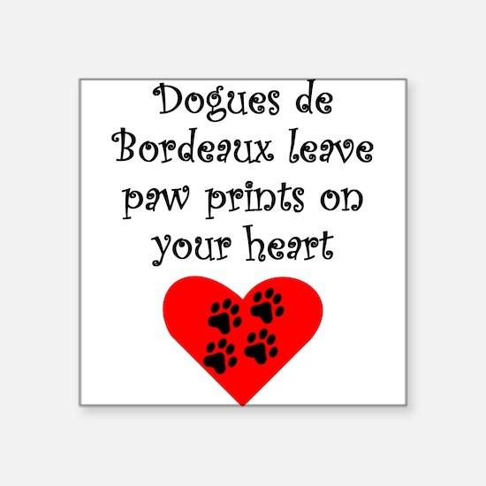 Dogues de Bordeaux Leave Paw Prints On Your Heart