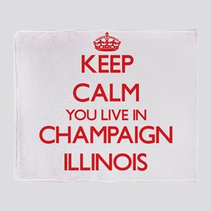 Keep calm you live in Champaign Illi Throw Blanket