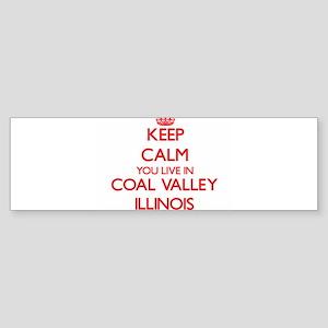 Keep calm you live in Coal Valley I Bumper Sticker